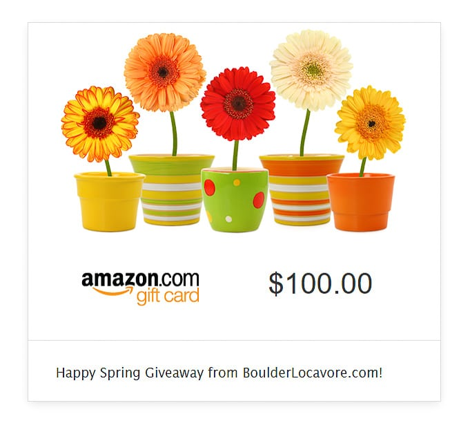 Amazon.com Happy Spring $100 Gift Card Giveaway from BoulderLocavore.com