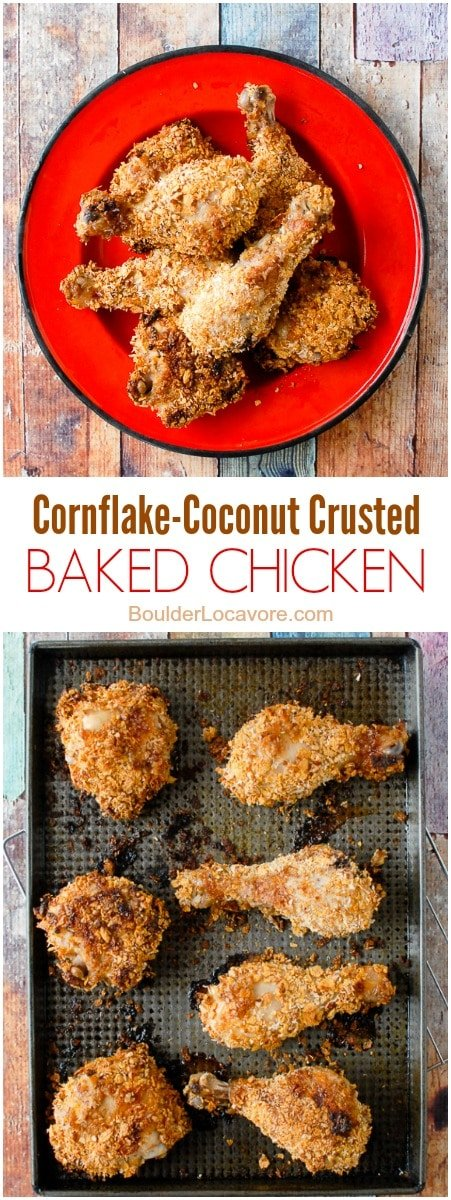 Cornflake-Coconut Crusted Baked Chicken. An easy baked chicken recipe that has the crunch of fried chicken with a healthier cornflake-coconut coating. Perfect for busy weeknights! - BoulderLocavore.com