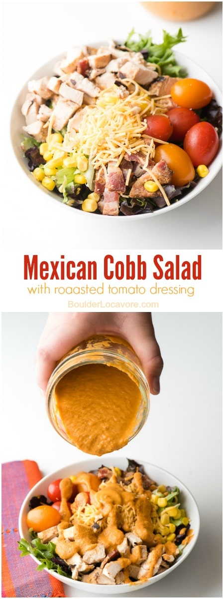 Mexican Cobb Salad with Roasted Tomato Dressing