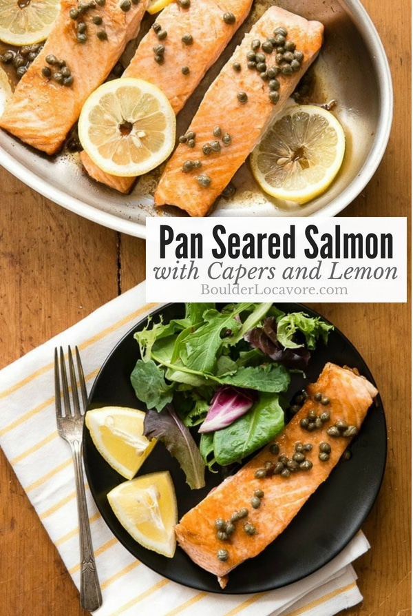Pan Seared Salmon with Capers and Lemon. At 15-minute, 4 ingredient recipe you'll love! Easy, simple and a dinnertime favorite. #salmon #fish #fastrecipe #glutenfree #healthy
