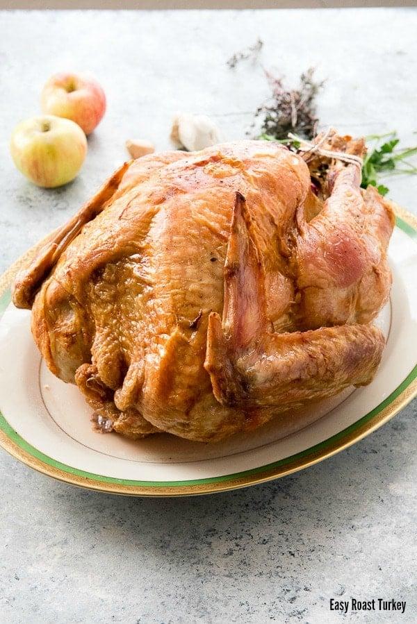 Easy Roast Turkey recipe. A no fuss recipe (no brine) that makes juicy ...