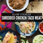 Slow Cooker Shredded Chicken Taco Meat (for a crowd)