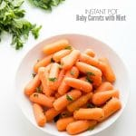 Instant Pot Baby Carrots with Mint