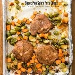 Sheet Pan Spicy Pork Chops wtih Brussels Sprouts and Sweet Potatoes. An easy gluten-free one pan dinner that cooks in 30 minutes! - BoulderLocavore.com