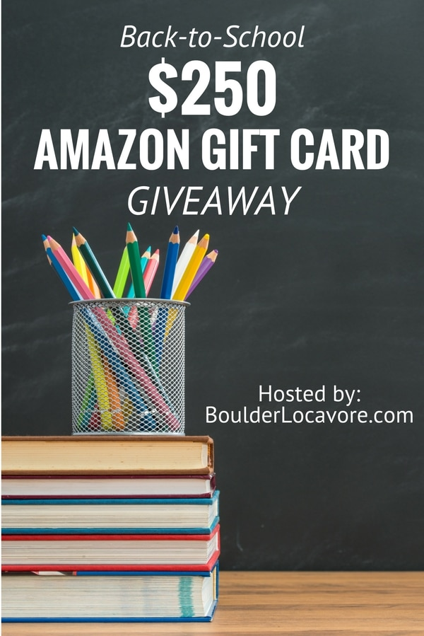 Back-to-School $250 Amazon.com Gift Card Giveaway BoulderLocavore.com