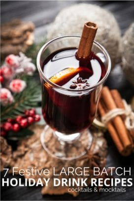 7 Festive Large Batch Holiday Drink Recipes cocktails & mocktails BoulderLocavore.com