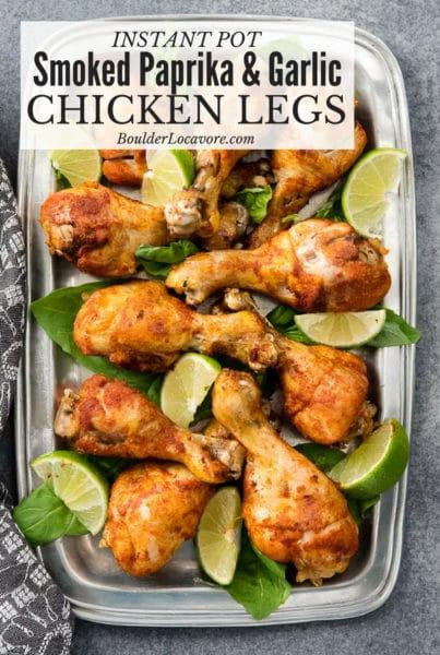 Instant Pot Smoked Paprike & Garlic Chicken Legs