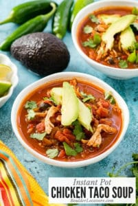 Bowl of Chicken Taco Soup with toppings made in the Instant Pot
