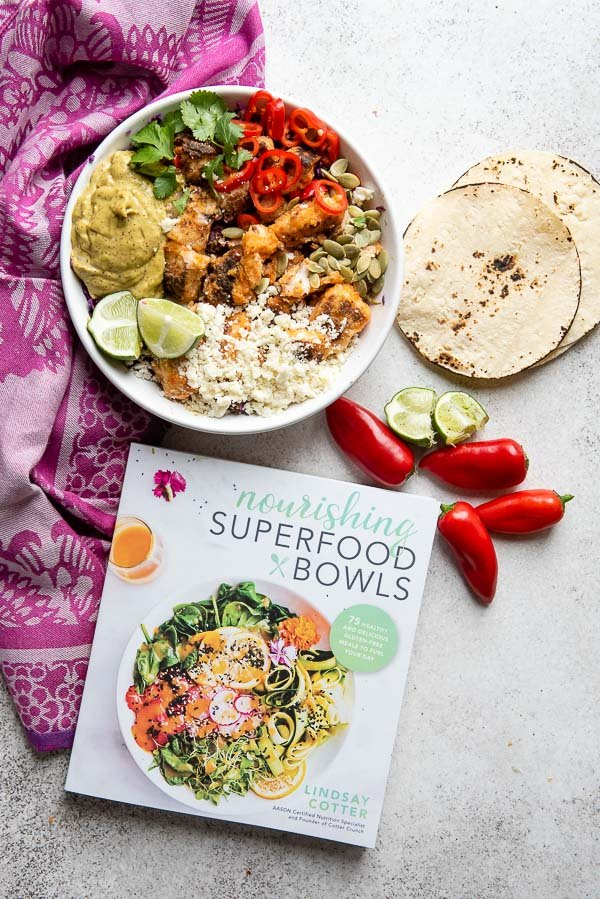 Baja Fish Taco Bowl with Nourishing Superfood Bowl cookbook