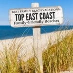 Best East Coast Beaches for Family-Friendly Vacations