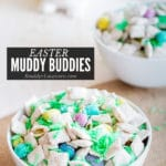 Easter Muddy Buddies Recipe: an Easy Sweet Treat for Spring