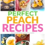 Peach Recipes: Sweet, Savory, Food & Drink