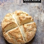 Irish Soda Bread – an Authentic Irish Recipe