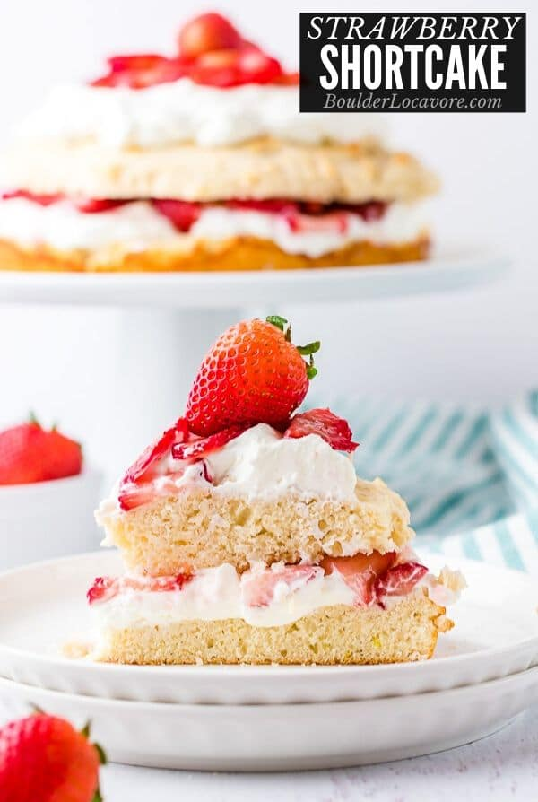 Strawberry Shortcake An Easy Dessert Recipe Boulder Locavore