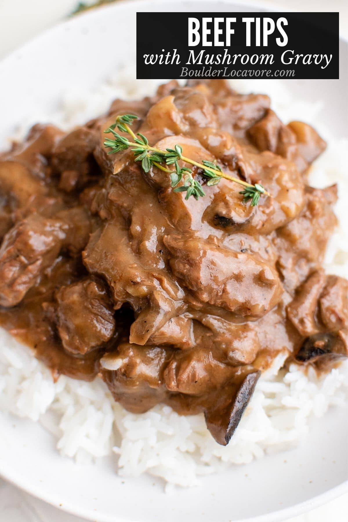 beef tips with mushroom gravy on rice title